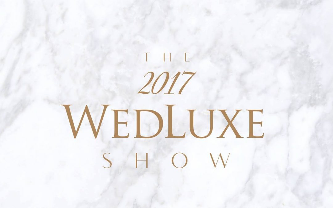 WEDLUXE Show 2017
